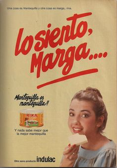 Mantequilla Rika Indulac. Ad from 1980s.
