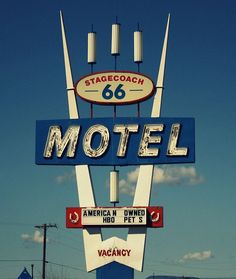 Vintage sign: Stagecoach 66 Motel in Seligman, AZ; on historic Route or exit 123 off Old Neon Signs, Vintage Neon Signs, Old Signs, Old Route 66, Historic Route 66, Retro Signage, Hotel Motel, Business Signs, Googie