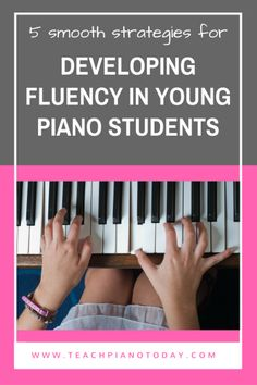 5 Smooth Strategies For Developing Fluency In Young Piano Students Piano Lessons For Kids, Kids Piano, Violin Lessons, Teach Yourself Piano, Keyboard Lessons, Partition, Piano Teaching, Teaching Tips, Elementary Music