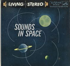 """""""Sounds in Space"""" RCA Victor Records SP-33-13 Living Stereo by foxmusic http://flic.kr/p/muE58D"""