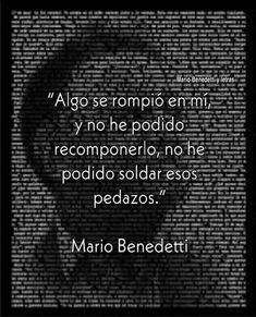 130 Ideas De Mario Benedetti Frases En 2021 Mario Benedetti Frases Benedetti Frases