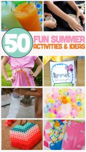 50 Fun Summer Ideas & Activities