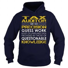 Tax Auditor We Do Precision Guess Work Knowledge T Shirts, Hoodie Sweatshirts