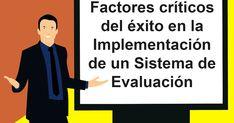 Factores críticos del éxito en la Implementación de un Sistema de Evaluación