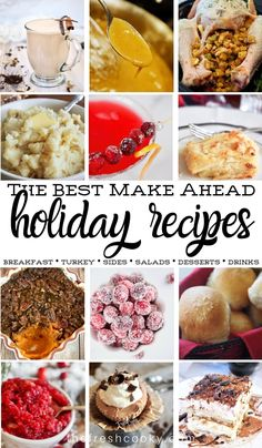 The Best make-ahead Thanksgiving holiday recipes. Recipes for turkey, giblet gravy, sides, sweet potatoes, salads, desserts, drinks and even breakfast ideas! Via @thefreshcooky | #makeahead #glutenfree #thanksgiving #sides #salads #cocktails #healthy #drinks #desserts #holiday #Christmas #brunch #healthy #thefreshcooky