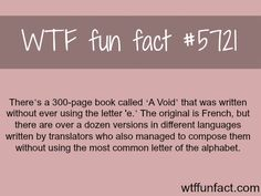 "There is a book that doesn't use the letter ""e"" - WTF fun facts"