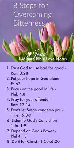 """8 Stepes for Overcoming Bitterness Biblically ~ When dealing with injustice and bitterness, make this your daily """"to do"""" list: Trust God to use the situation for good (Romans Put your hope in God alone, not circumstances or earthly justice (Psalm [. Prayer Scriptures, Bible Prayers, Faith Prayer, Prayer Quotes, Bible Verses Quotes, Faith Quotes, Healing Scriptures, Scripture Verses, Healing Quotes"""