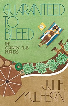 Guaranteed to Bleed (The Country Club Murders Book 2) by Julie Mulhern http://www.amazon.com/dp/B011PJCKPW/ref=cm_sw_r_pi_dp_ERNRwb0THE0X6