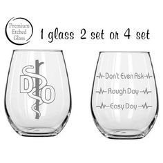 Etched D.O. glass,Doctor of Osteopathic Medicine,etched glasses,Good day Bad day,Etched wine glasses,birthday gifts,personalized gift