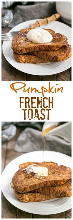 Pumpkin French Toast   A decadent breakfast treat with all the fabulous autumnal flavors of pumpkin pie! #pumpkinrecipes #breakfast #frenchtoast