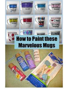 How to Paint Marvelous Mugs Tutorial:    What paint should you use?  Where do you buy it?  What brushes do you use?  Are they dishwasher safe?  Do I have to bake them?  Where do you buy the mugs?