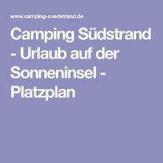 Camping Südstrand - Urlaub auf der Sonneninsel -   Platzplan