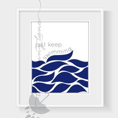 Just Keep Swimming Printable Wall Art by LittleRainyLane on Etsy
