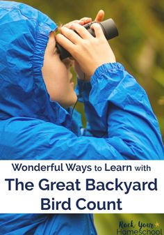 Discover wonderful ways to learn with The Great Backyard Bird Count this February with your kids in your homeschool, classroom, and family. Outside Activities, Activities For Boys, Nature Activities, Great Backyard Bird Count, Backyard Birds, Citizen Science, Homeschool Curriculum, Homeschooling Resources, Six Month