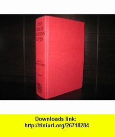 100 Great Modern Lives (9780884112860) John Canning , ISBN-10: 0884112861  , ISBN-13: 978-0884112860 ,  , tutorials , pdf , ebook , torrent , downloads , rapidshare , filesonic , hotfile , megaupload , fileserve