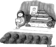 A babushka doll gives the eulogy for another babushka. - New Yorker Cartoon Poster Print by Benjamin Schwartz at the Condé Nast Collection Cartoon Posters, Cartoon Drawings, Funny New, Funny Stuff, Funny Pics, Funny Things, Funny Pictures, New Yorker Cartoons, Matryoshka Doll