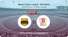 Cricket Baazigar Provide Match Prediction and Cricket Betting Tips Free Jozi vs Tshwane, Mzansi Super League 2018 #cricket #betting #tips #prediction #news #baazigar