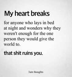 quotes love quotes love life quotes love sad quotes love you - Life Quotes Love, Funny Quotes About Life, Mood Quotes, Quotes To Live By, Funny Life, Giving Up On Love Quotes, My Heart Hurts Quotes, I Give Up Quotes, Hurting Heart Quotes