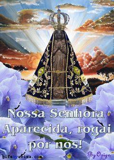 ERA DA PAZ - tudo para promover a Paz no Mundo: Dia de Nossa Senhora Aparecida, Padroeira do Brasi...