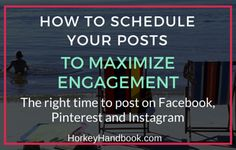 How to Schedule Your Posts to Maximize Engagement1