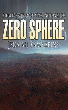 Zero Sphere by Jedaiah Ramnarine – Spotlight and Review | Vanessa Kings' Books