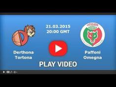 Derthona vs Paffoni 21/03/2015 part 1