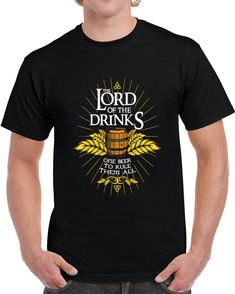 The Lord Of The Drinks One Beer To Rule Them All  T Shirt