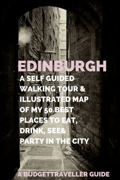 I lived in Edinburgh for  a self BudgetTraveller's guided walking tour & illustrated map of her 50 best places to visit, eat, drink and party in this beautiful city. Hand-drawn map.
