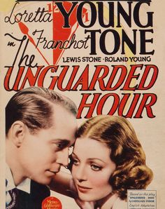The Unguarded Hour (1936) Loretta Young, Franchot Tone