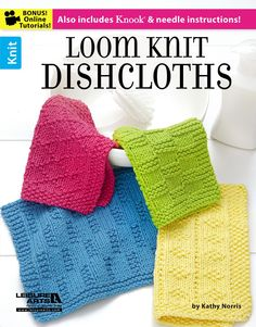 Loom Knit Dishcloths - Loom Knit Dishcloths presents 13 designs featuring a variety of pretty stitch patterns to make using a straight knitting loom. Alternate instructions are included for making them with traditional knitting needles or the Knook®, a special tool from Leisure Arts that lets you knit with a crochet hook. Dishcloths are a fun way to learn new pattern stitches, which can be used in lots of other projects.  These designs by Kathy Norris are knit using medium weight cotton ...