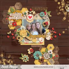 Credits: Honey Bee by Amber Shaw Sweet On You by Two Tiny Turtles Layout by Kjersti Sudweeks Sweetshoppe Designs