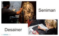 Mungkin kita tahu apa yang dikerjakan oleh seorang seniman. Senimanadalah orang-orang yang ingin mengekspresikan dirinya dalam sebuah karya atau benda yang indah dan dapat dinikmati oleh orang lai...