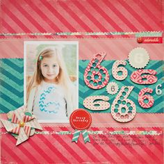 KatieEhmann_FebCW  Fun birthday layout - love the color combo and the texture without bulk.