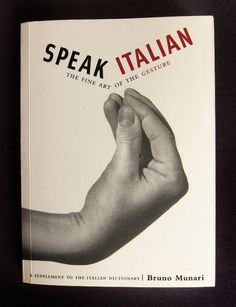 """ratak-monodosico: """" Bruno Munari - Speak Italian: The Fine Art of the Gesture, 1958 """"Speak Italian was first published in 1958 by artist, photographer and sculptor Bruno Munari. The photographs capture something from a time long since past, but the..."""