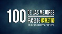 IXOUSART: 100 de las mejores #frases del mundo del #Marketing #SoyUnLocoMarketero