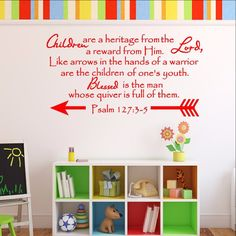 Children are a Heritage From The Lord - Scripture Wall Decal Psalm 127 Nursery Decor 22548 - Cuttin' Up Custom Die Cuts - 1 Sunday School Rooms, Sunday School Classroom, Pre School, Wall Decals For Bedroom, Kids Wall Decals, Kids Church Rooms, Children Church, Kids Rooms, Church Nursery Decor