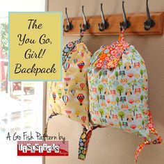 Quick and Easy You-Go-Girl Backpack Pattern + 2 Tips to Make Threading a Sewing Machine Easier