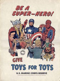 Be a Super-Hero!  Give to Toys For Tots ...