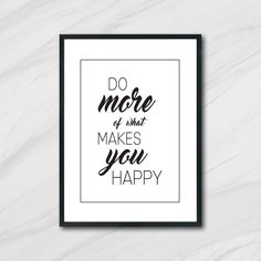 What Makes You Happy, Are You Happy, Printing Services, Online Printing, Printable Art, Printables, Digital Prints, Inspirational Quotes, Messages