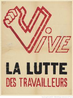 Anonyme: Vive la lutte des travailleurs, Mai 1968. Affiche. Bibliothèque nationale de France, département Estampes et photographie, Paris.