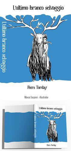 """the last wild"" Torday Serpieri, Book Covers, Pandora, Books, Comic, Livros, Livres, Book, Cover Books"
