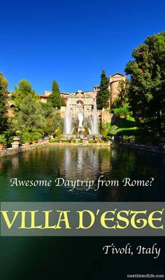 Day trip from Rome to Tivoli - Villa d'Este is an awe inspiring villa with 51 fountains and brainchild of Cardinal d' Este. Italy Travel Tips, Europe Travel Guide, Travel Destinations, Travel Guides, Travel Hacks, Travel Packing, Solo Travel, Budget Travel, Glamping
