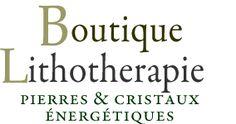 crystal energy boutique vente pierres et cristaux Boutique Lithotherapie