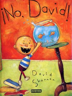 No, David! When David Shannon was five years old, he wrote and illustrated his first book. On every page were these words: NO, DAVID! and a picture of David doing things he was not supposed to d David Shannon, No David, Best Children Books, Childrens Books, Toddler Books, Good Books, My Books, Free Books, Story Books