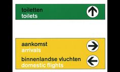 1967 -- At the new Schiphol Airport, interior designer Kho Liang Ie and graphic designer Benno Wissing introduce a color-coded sign system with bare-essential messaging.