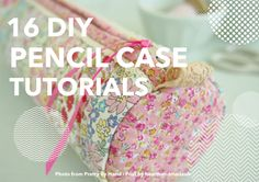 16 DIY Pencil Case Tutorials - Heart Handmade