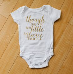 White and Gold Though She Be But Little She is Fierce Girl's Onesie, Shakespeare Quote Bodysuit