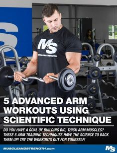 Do you have a goal of building big, thick arm muscles? These 5 arm training techniques has the science to back them up. Try the workouts out for yourself! #workout #gym #fitness #bodybuilding
