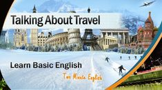 Holiday English - English Conversations During Travel and Holidays - Spe...