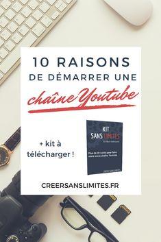 10 raisons qui vont définitivement vous convaincre de démarrer votre propre chaîne Youtube ! À découvrir sur le blog Créer sans limites #vidéos #youtube #chaine #blogging #creersanslimites